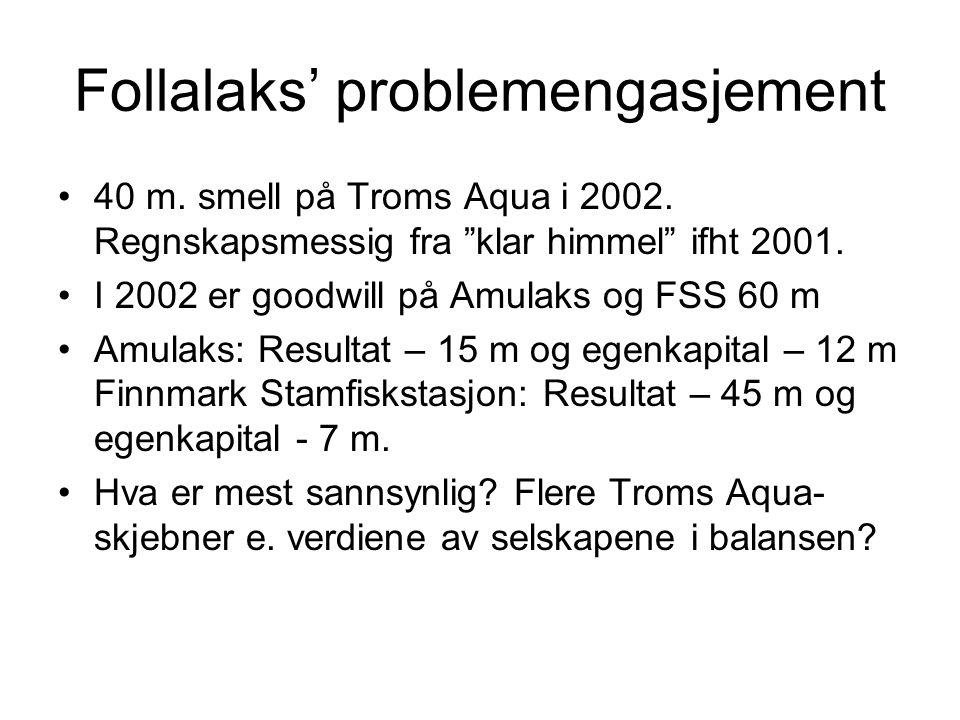 Follalaks' problemengasjement
