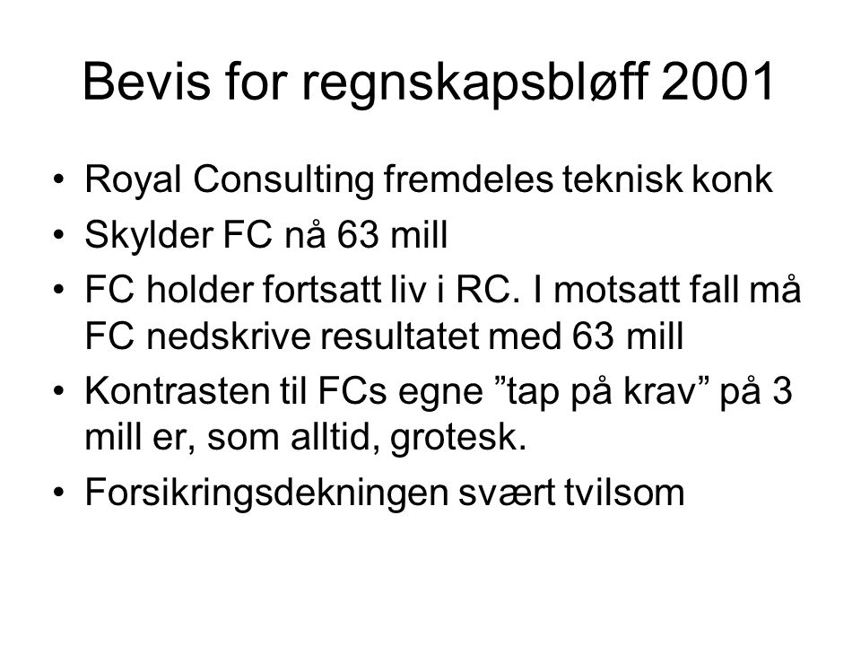 Bevis for regnskapsbløff 2001