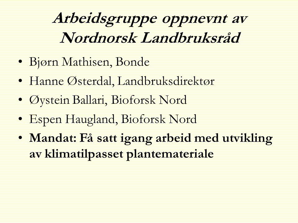 Arbeidsgruppe oppnevnt av Nordnorsk Landbruksråd