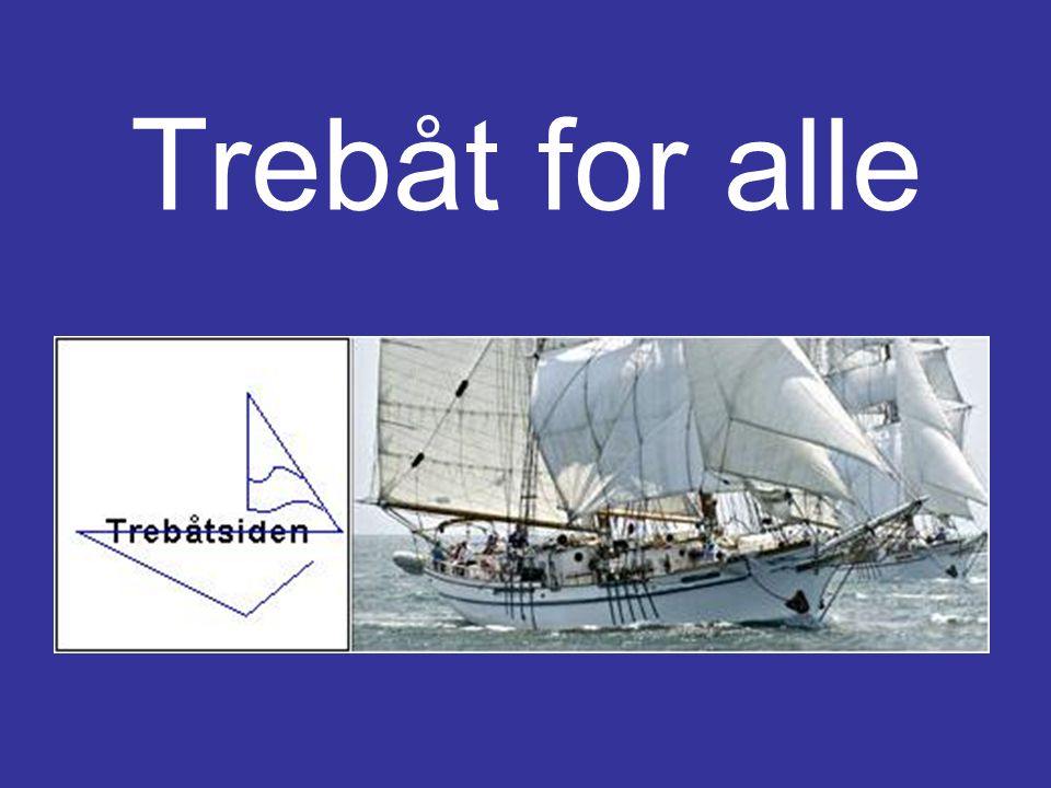 Trebåt for alle