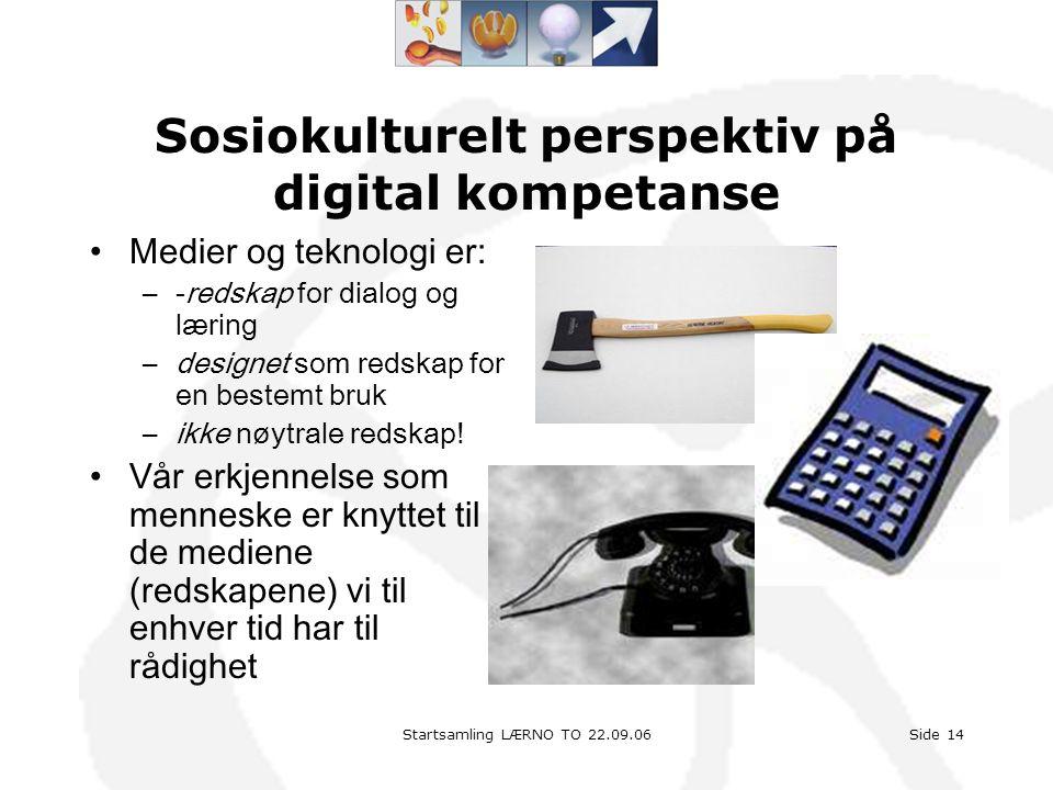 Sosiokulturelt perspektiv på digital kompetanse