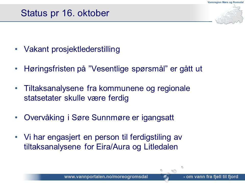 Status pr 16. oktober Vakant prosjektlederstilling