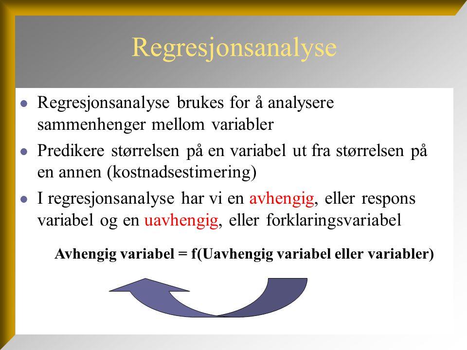 Regresjonsanalyse Regresjonsanalyse brukes for å analysere sammenhenger mellom variabler.
