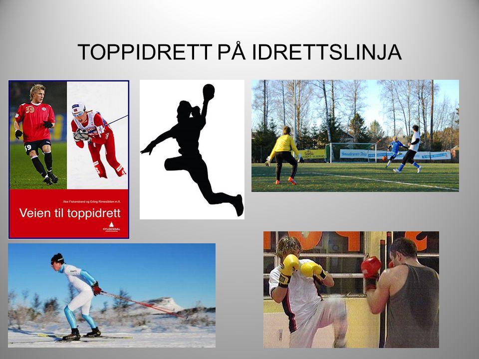TOPPIDRETT PÅ IDRETTSLINJA