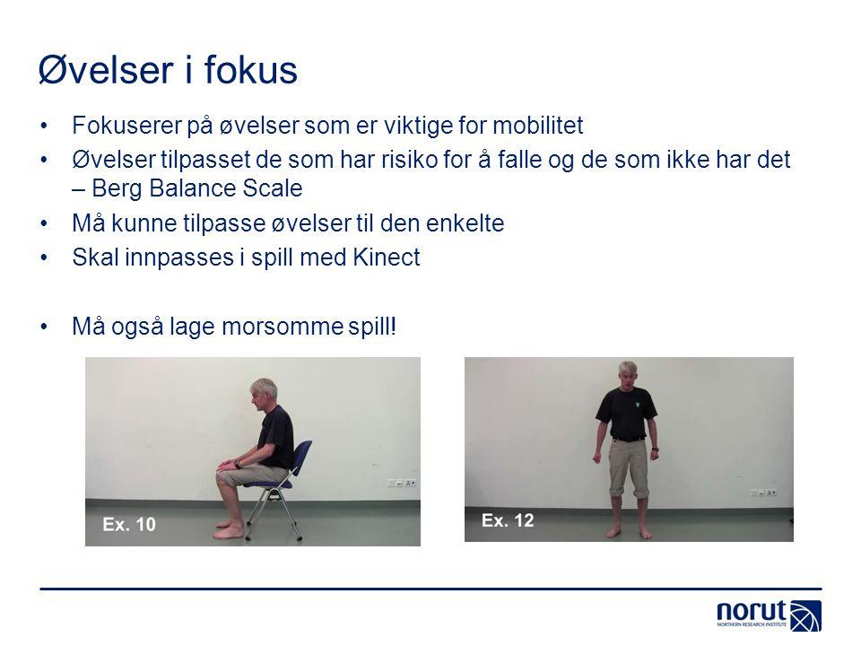 Øvelser i fokus Fokuserer på øvelser som er viktige for mobilitet