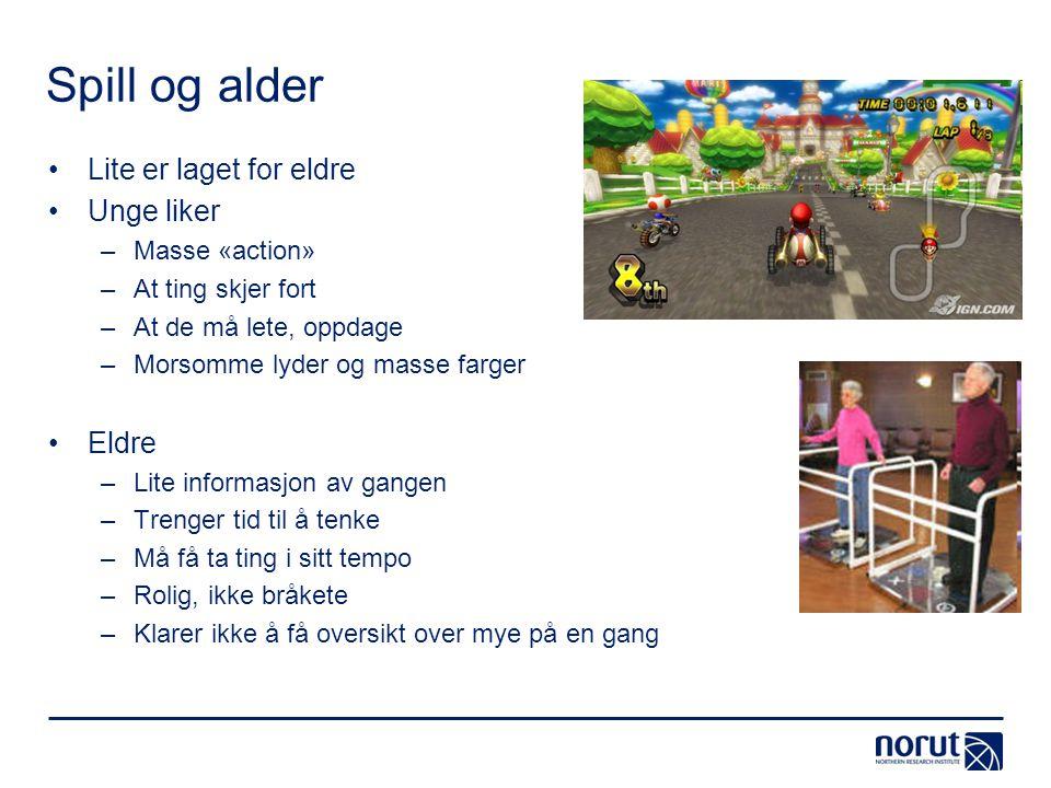 Spill og alder Lite er laget for eldre Unge liker Eldre Masse «action»