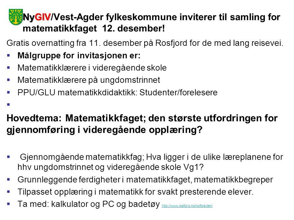 NyGIV/Vest-Agder fylkeskommune inviterer til samling for matematikkfaget 12. desember!