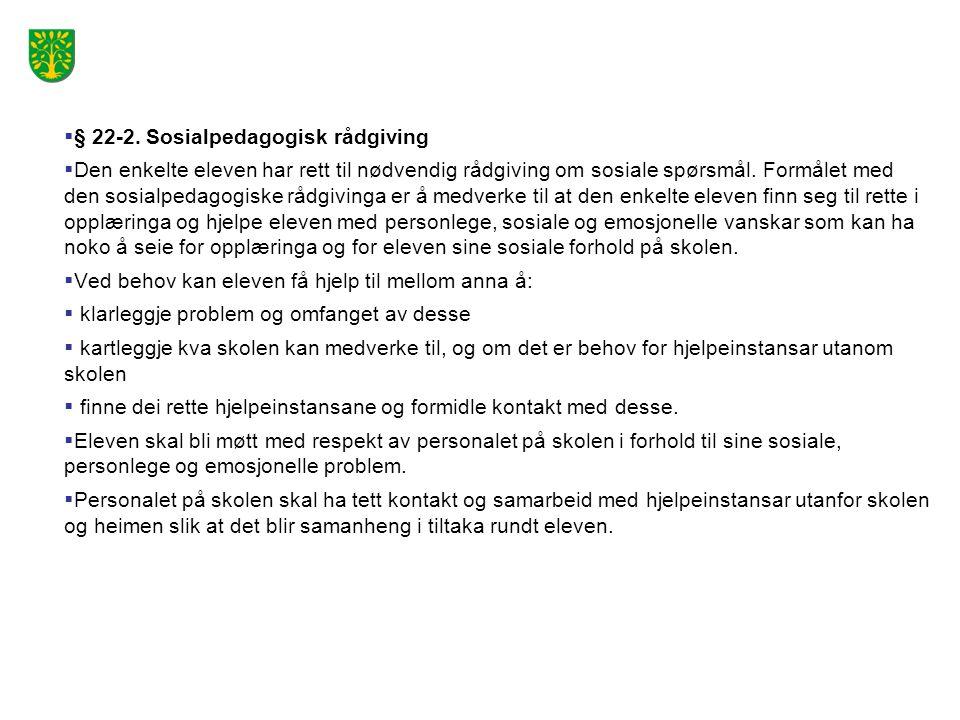 § 22-2. Sosialpedagogisk rådgiving