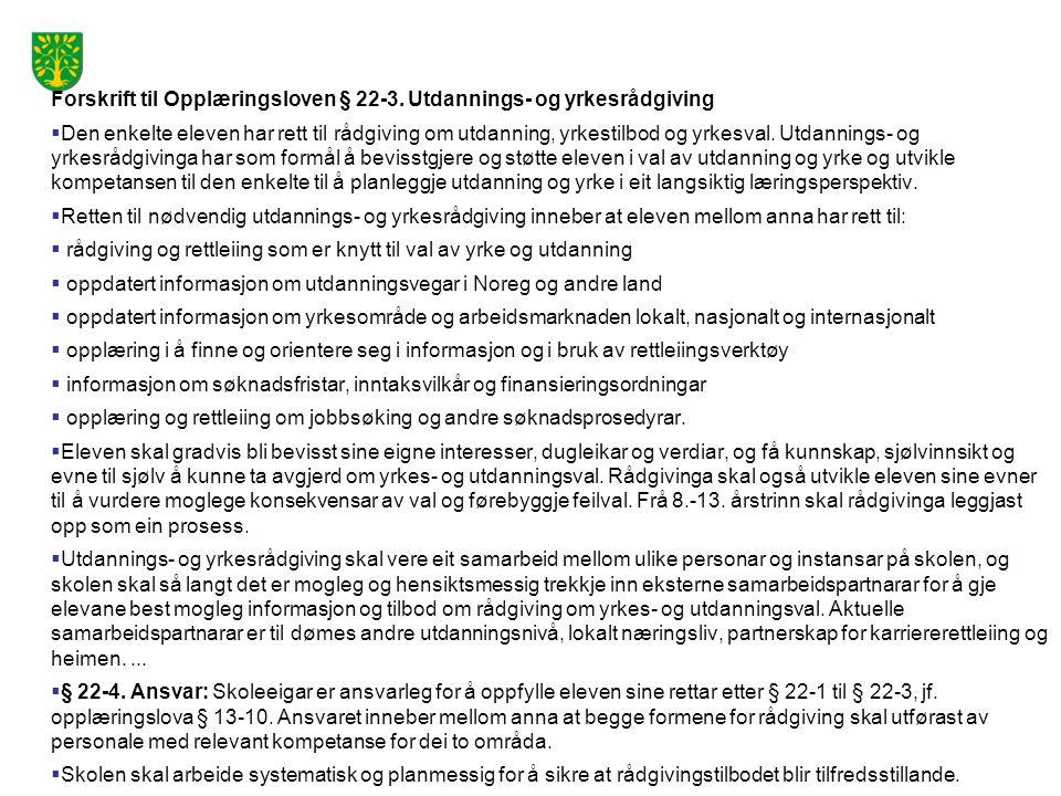 Forskrift til Opplæringsloven § 22-3. Utdannings- og yrkesrådgiving