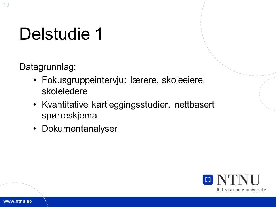 Delstudie 1 Datagrunnlag: