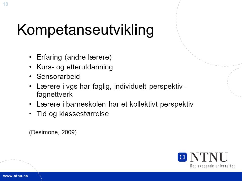 Kompetanseutvikling Erfaring (andre lærere) Kurs- og etterutdanning