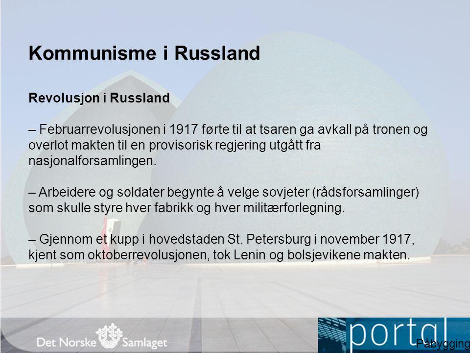 Kommunisme i Russland Revolusjon i Russland