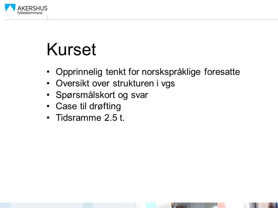 Kurset Opprinnelig tenkt for norskspråklige foresatte