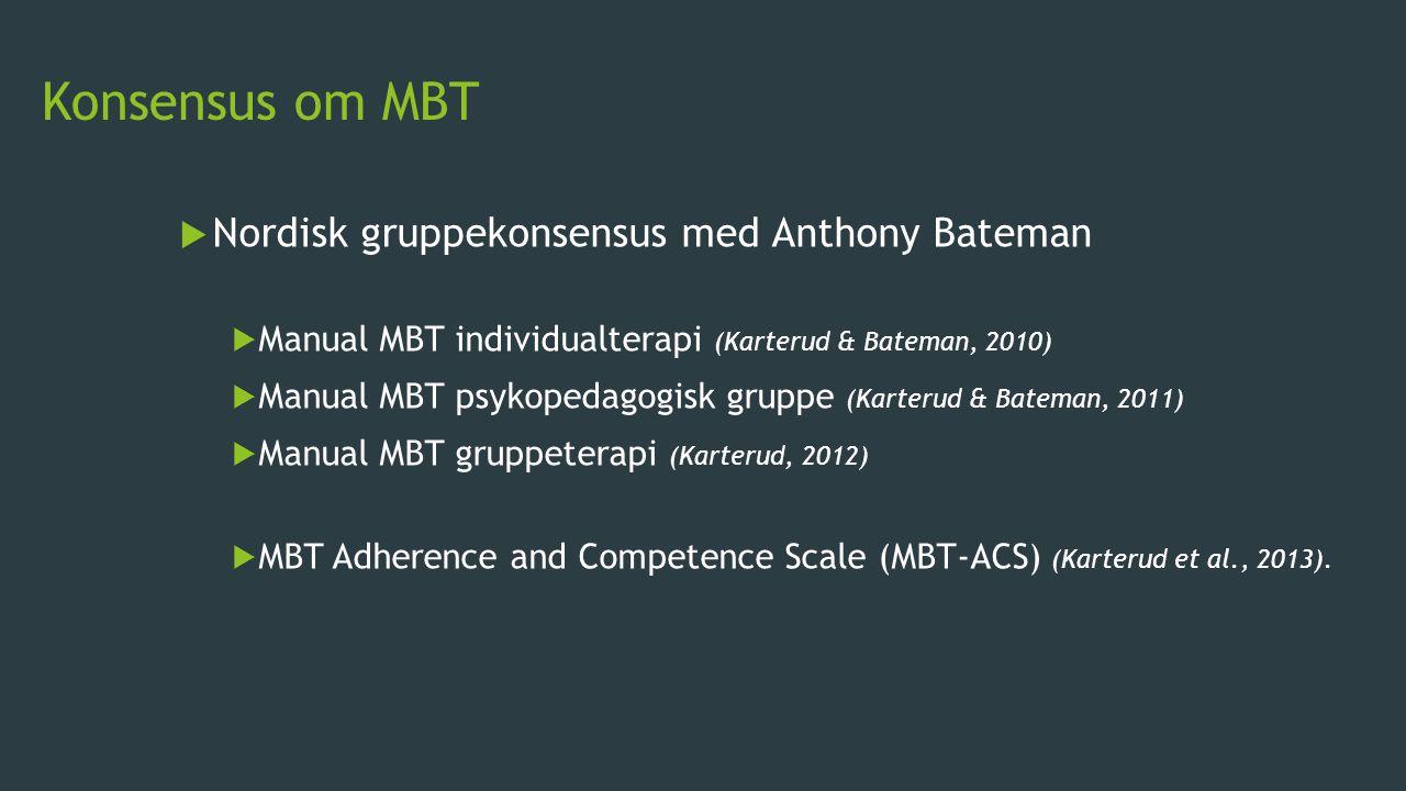 Konsensus om MBT Nordisk gruppekonsensus med Anthony Bateman