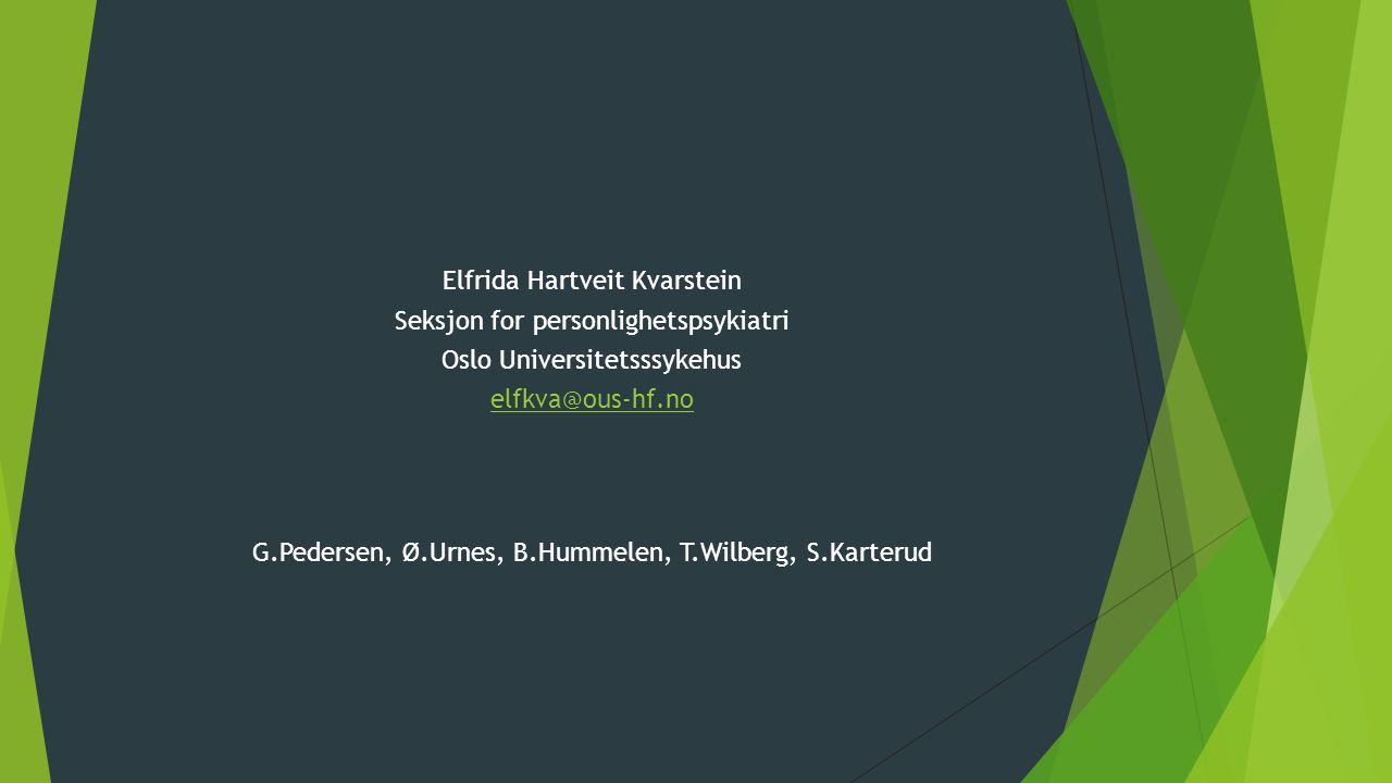 - Elfrida Hartveit Kvarstein Seksjon for personlighetspsykiatri