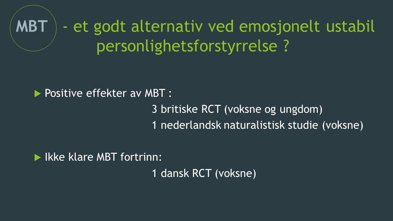 MBT - et godt alternativ ved emosjonelt ustabil personlighetsforstyrrelse