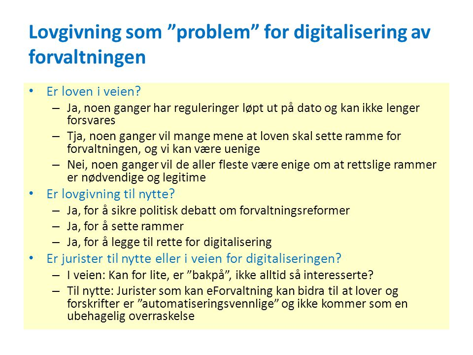 Lovgivning som problem for digitalisering av forvaltningen