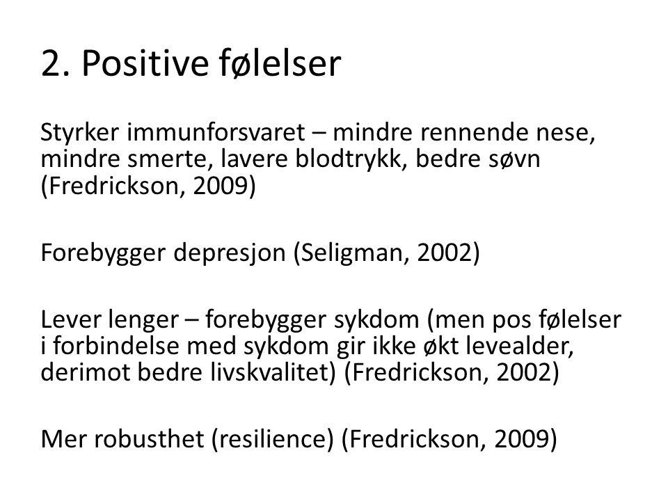 2. Positive følelser