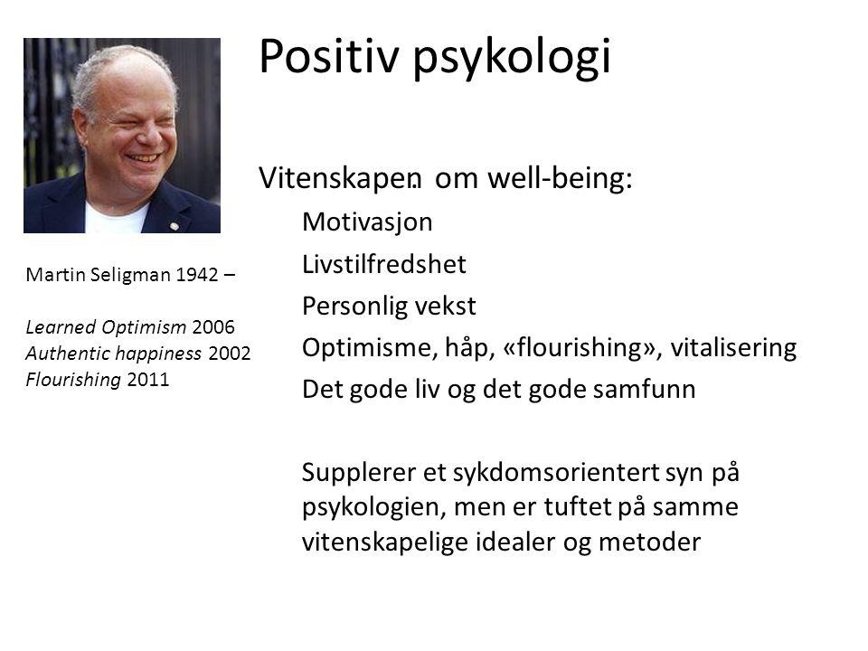Positiv psykologi . Vitenskapen om well-being: Motivasjon