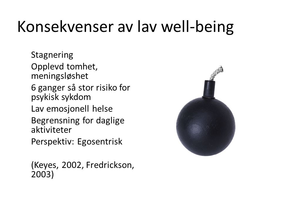 Konsekvenser av lav well-being