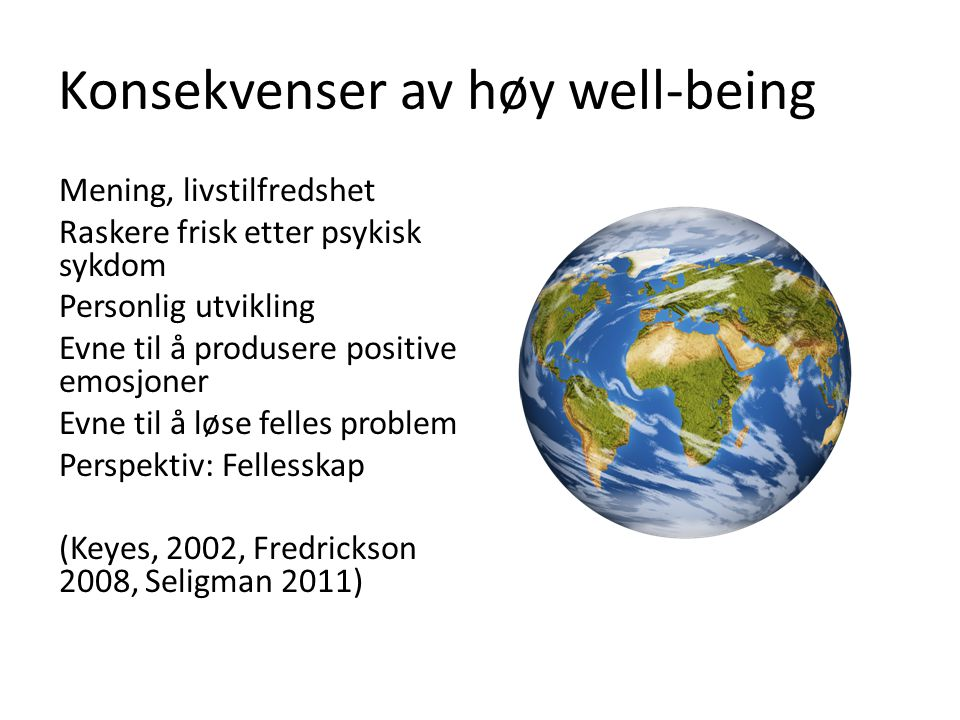 Konsekvenser av høy well-being