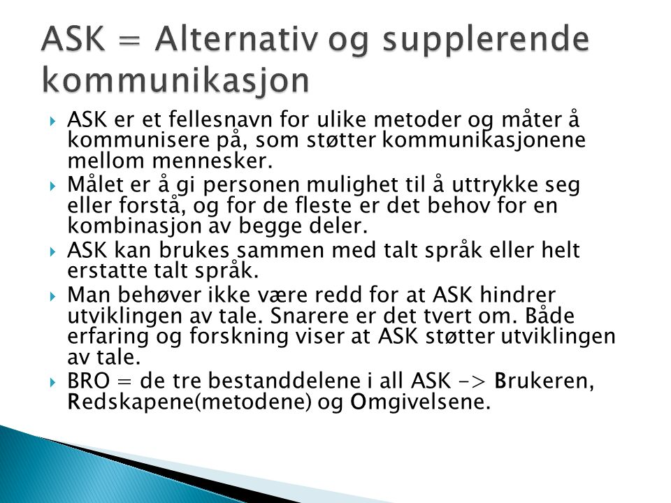 ASK = Alternativ og supplerende kommunikasjon
