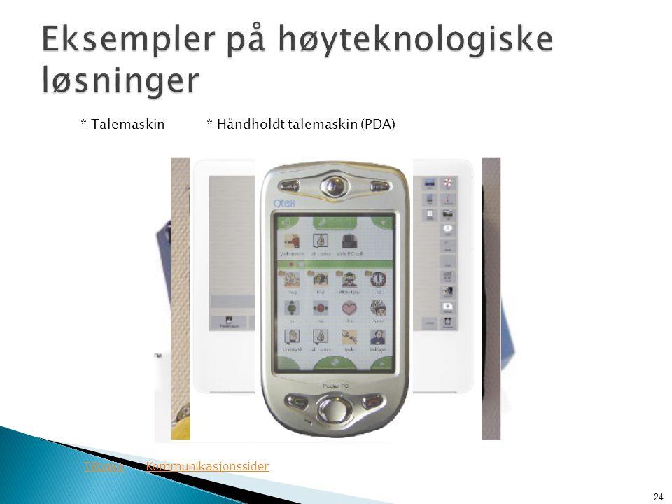 Eksempler på høyteknologiske løsninger