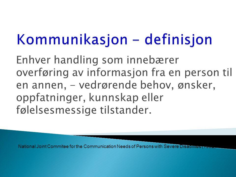 Kommunikasjon - definisjon