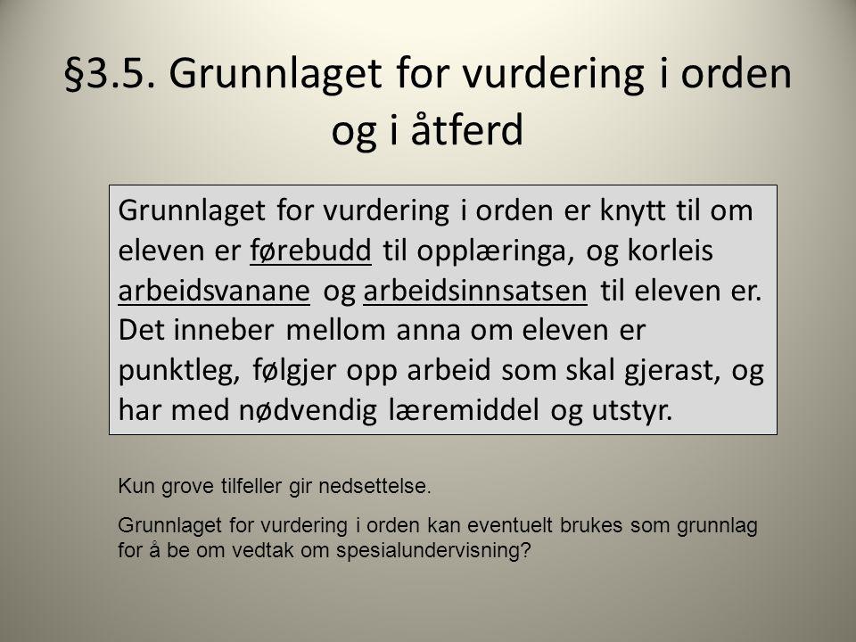 §3.5. Grunnlaget for vurdering i orden og i åtferd