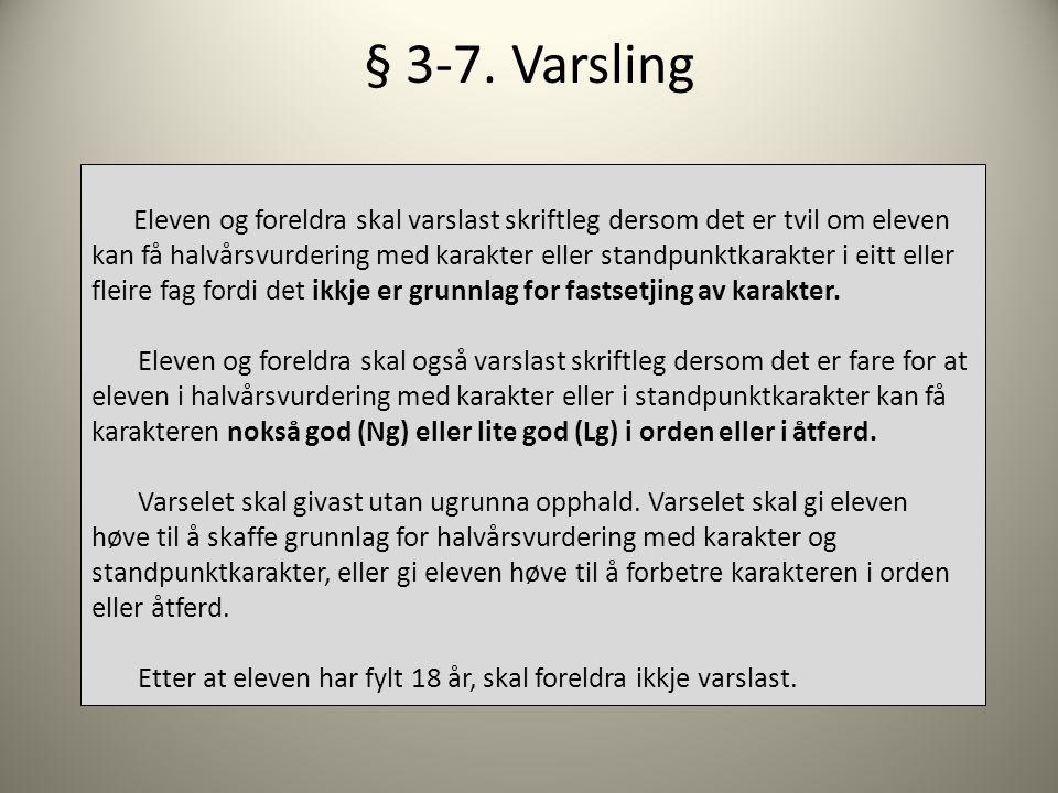 § 3-7. Varsling