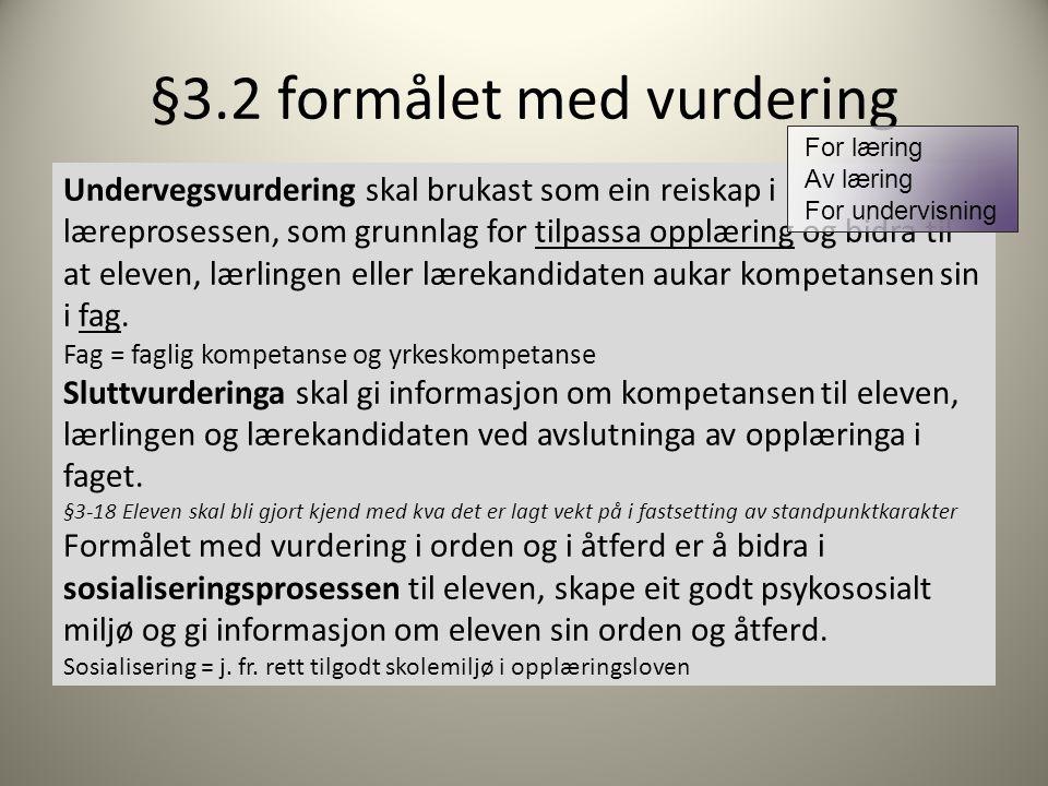 §3.2 formålet med vurdering