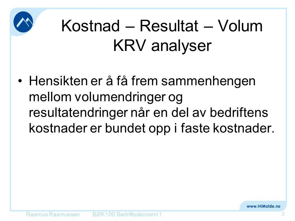 Kostnad – Resultat – Volum KRV analyser