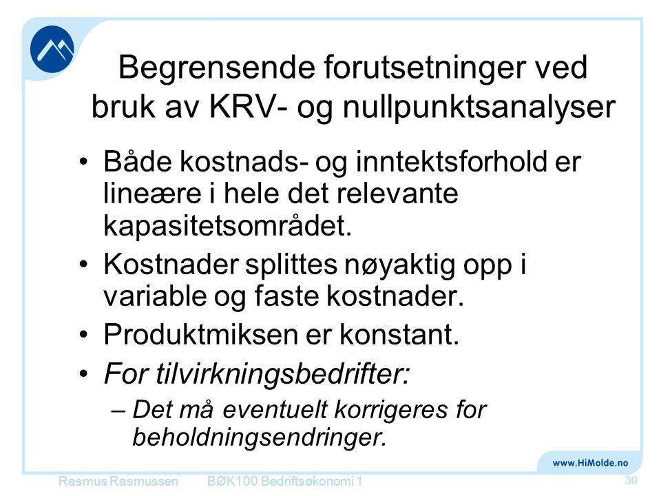 Begrensende forutsetninger ved bruk av KRV- og nullpunktsanalyser