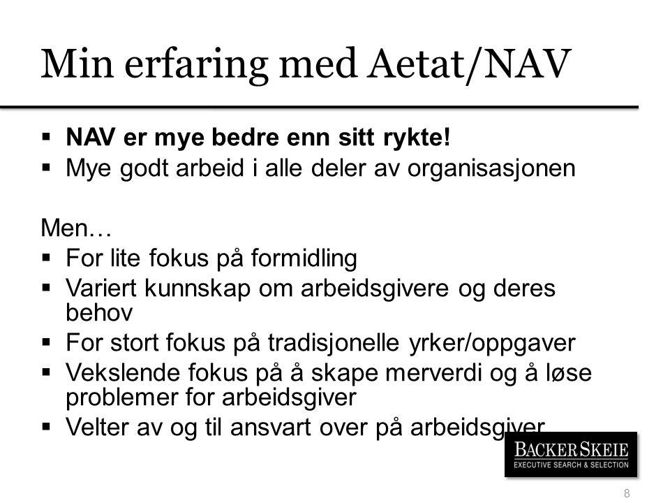Min erfaring med Aetat/NAV
