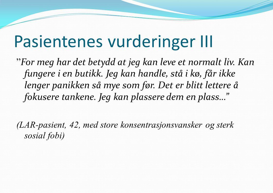 Pasientenes vurderinger III
