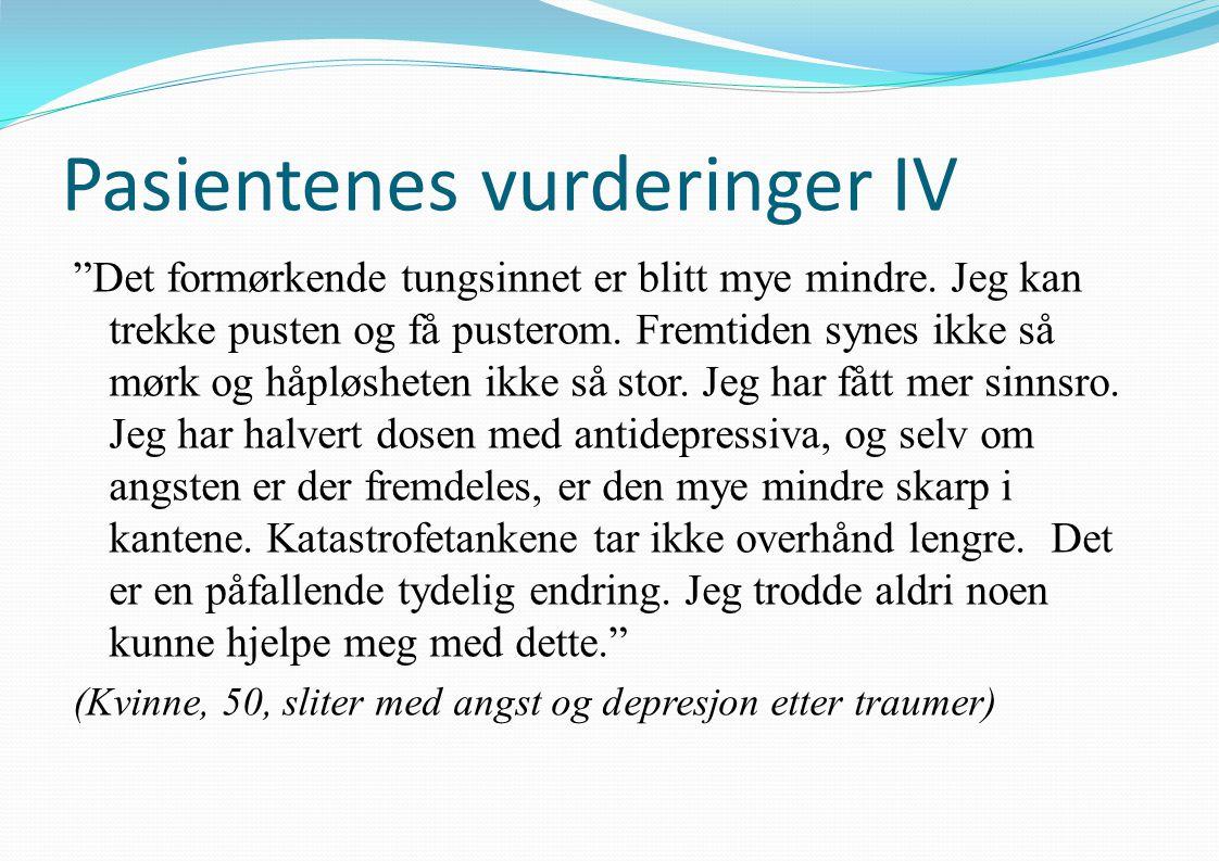 Pasientenes vurderinger IV