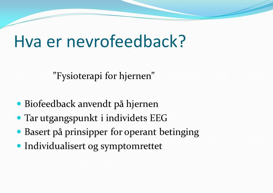 Hva er nevrofeedback Fysioterapi for hjernen