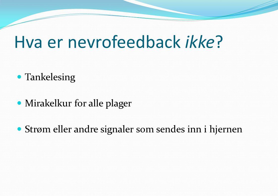 Hva er nevrofeedback ikke
