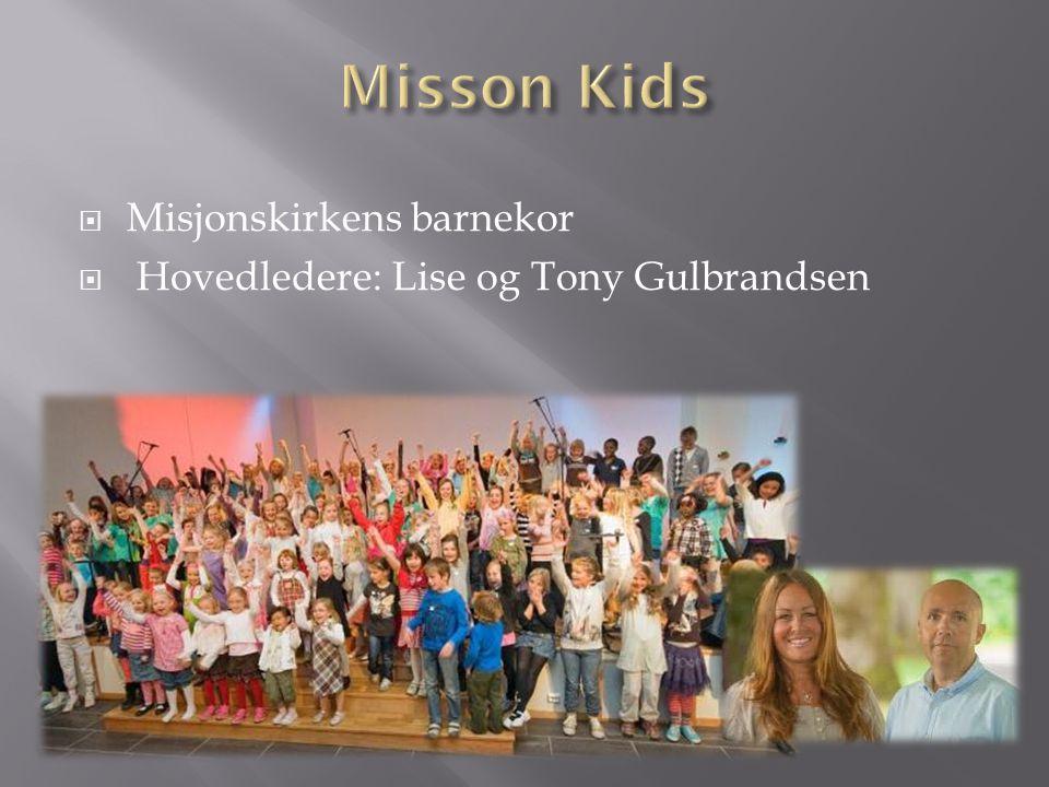 Misson Kids Misjonskirkens barnekor