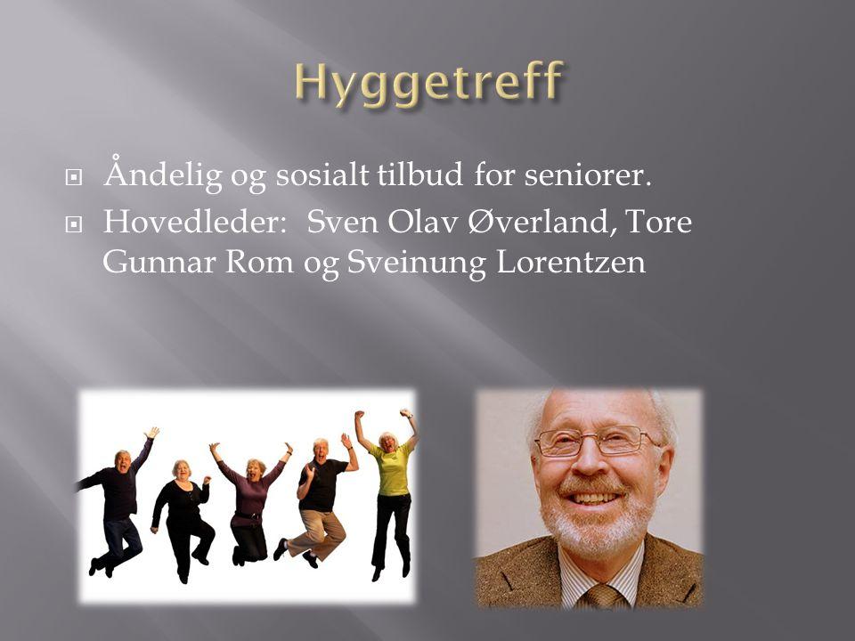 Hyggetreff Åndelig og sosialt tilbud for seniorer.