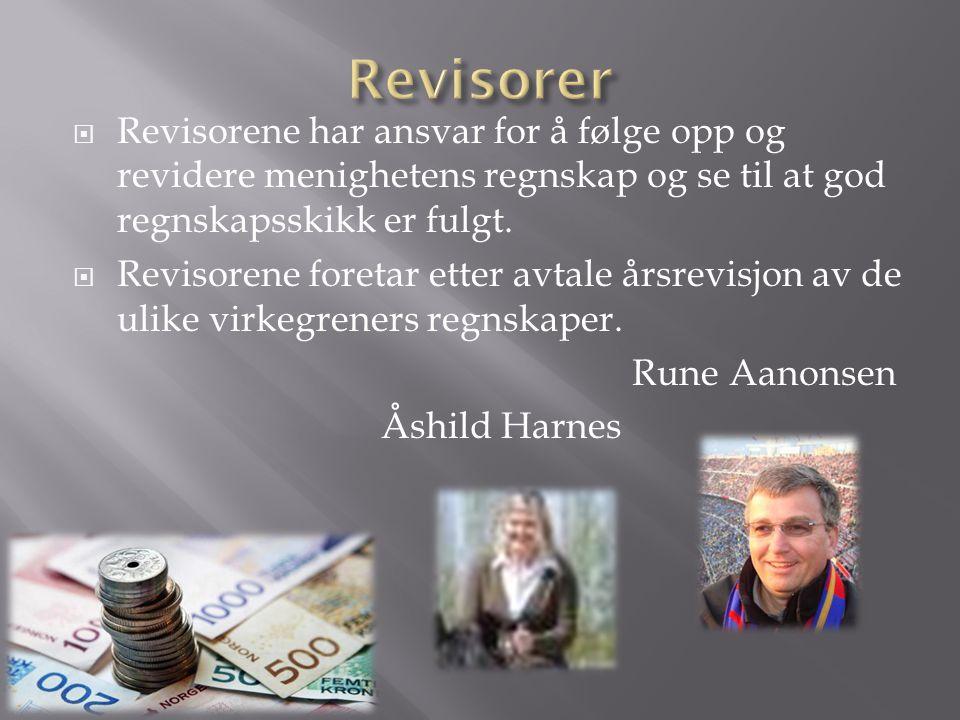 Revisorer Revisorene har ansvar for å følge opp og revidere menighetens regnskap og se til at god regnskapsskikk er fulgt.
