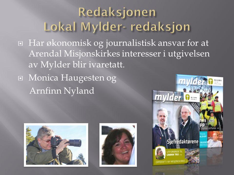 Redaksjonen Lokal Mylder- redaksjon