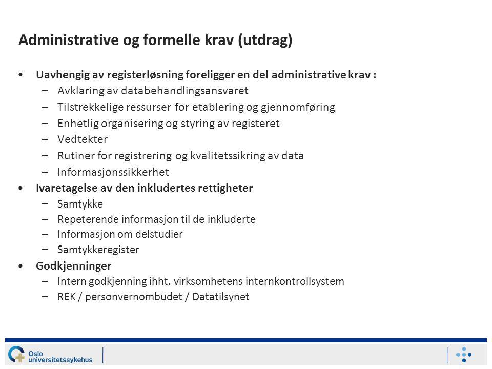 Administrative og formelle krav (utdrag)