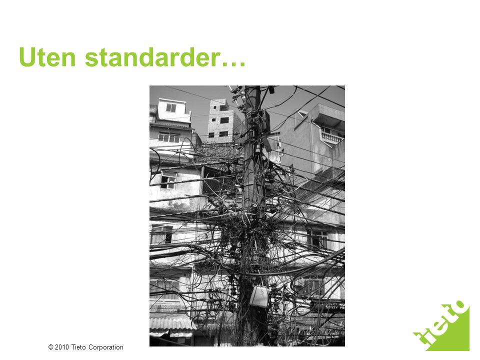 Uten standarder…