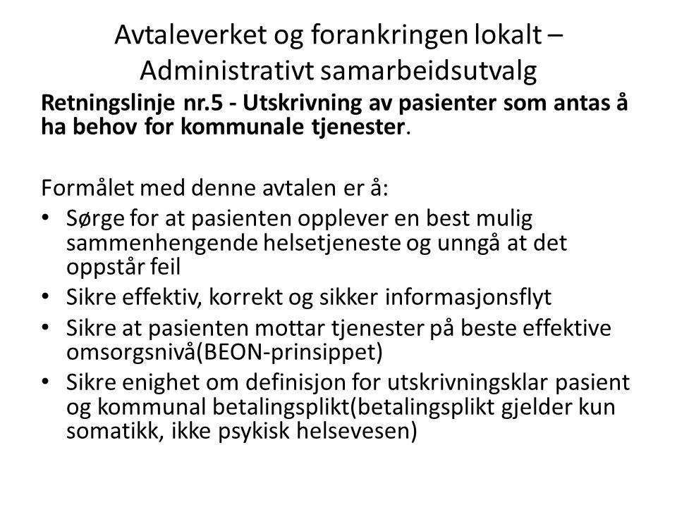 Avtaleverket og forankringen lokalt – Administrativt samarbeidsutvalg