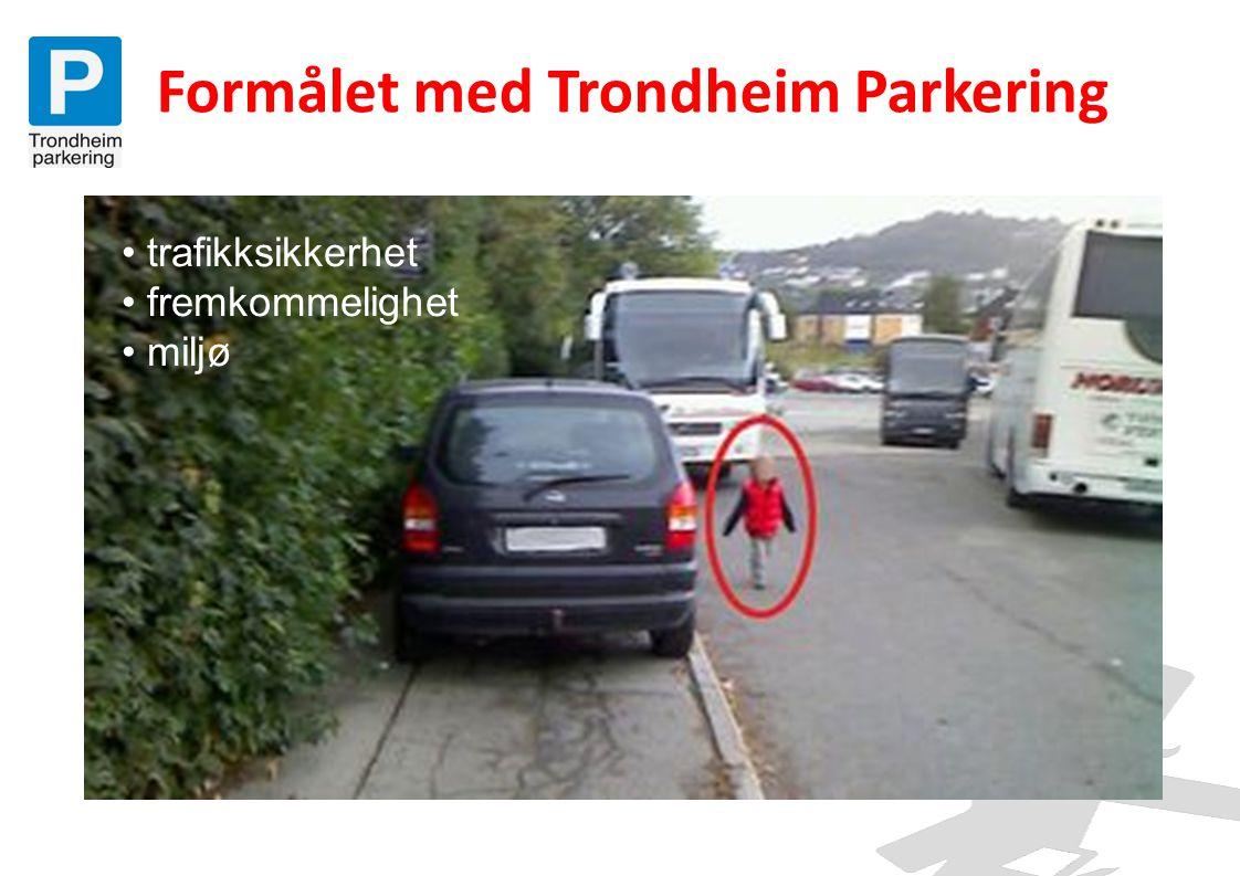 Formålet med Trondheim Parkering