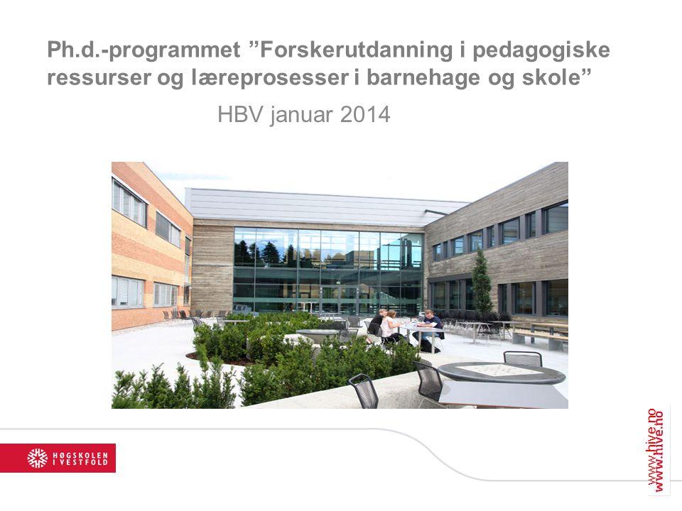 Ph.d.-programmet Forskerutdanning i pedagogiske ressurser og læreprosesser i barnehage og skole