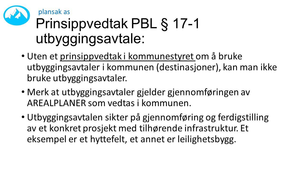 Prinsippvedtak PBL § 17-1 utbyggingsavtale: