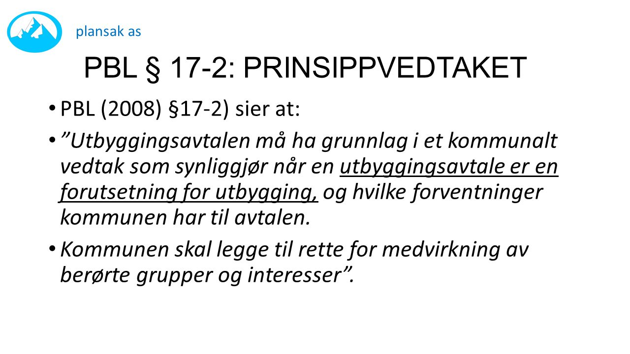 PBL § 17-2: PRINSIPPVEDTAKET