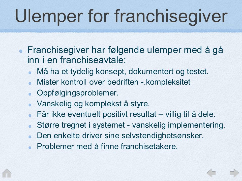 Ulemper for franchisegiver